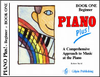 PIANO Plus! A Comprehensive Approach to Music at the Piano